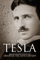 Sean Patrick - Nikola Tesla: Imagination and the Man That Invented the 20th Century