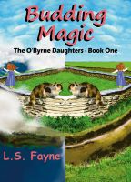 Cover for 'Budding Magic (The O'Byrne Daughters - Book One)'