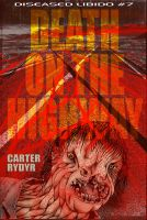 Cover for 'Diseased Libido #7 Death on the Highway'