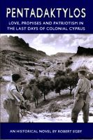 Cover for 'Pentadaktylos: Love, Promises and Patriotism in the Last Days of Colonial Cyprus'
