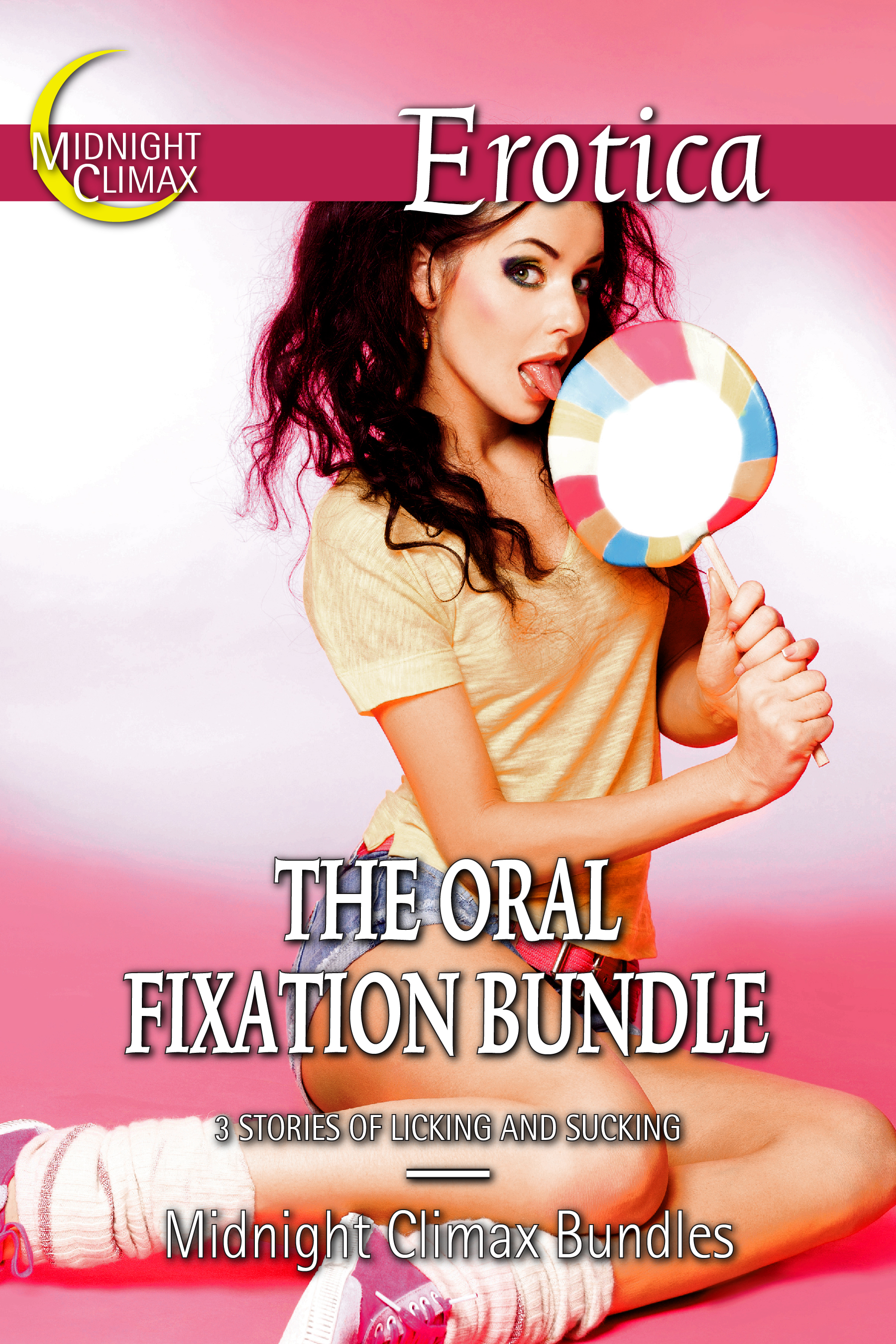 Midnight Climax Bundles - The Oral Fixation Bundle (3 Stories of Licking and Sucking)