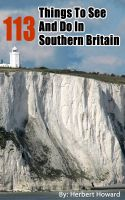 Cover for '113 Things To See And Do In Southern Britain'