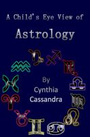 Cover for 'A Child's Eye View of Astrology'