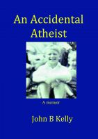 Cover for 'An Accidental Atheist'