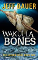 Cover for 'Wakulla Bones'