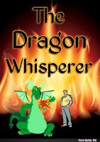 Cover for 'The Dragon Whisperer'