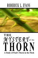 Cover for 'The Mystery of the Thorn: A Study of Paul's Thorn in the Flesh'