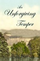 Cover for 'An Unforgiving Temper'