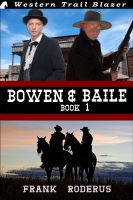 Cover for 'Bowen & Baile: Book 1'