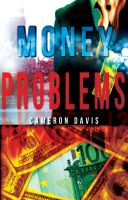 Cover for 'Money Problems: a story collection'
