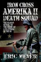 Cover for 'Iron Cross Amerika II: Death Squad'