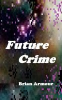 Cover for 'Future Crime'