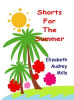 Cover for 'Shorts For The Summer'