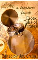 Cover for 'Like a Treasure Found: Erotic Tales of Pirates'