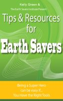 Cover for 'Tips & Resources for Earth Savers'