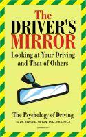 M.D., F.R.C.P. (C) DR. ELWIN G. UPTON - The Driver's Mirror