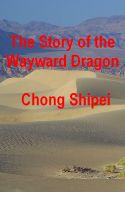 Cover for 'The Story of the Wayward Dragon'
