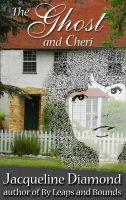 Cover for 'The Ghost and Cheri'