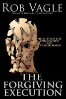Cover for 'The Forgiving Execution'