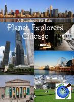 Cover for 'Planet Explorers Chicago'