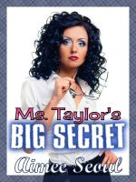 Cover for 'Ms. Taylor's Big Secret'