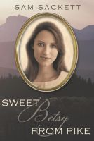 Cover for 'Sweet Betsy from Pike'