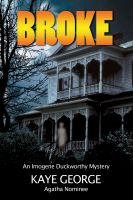 Cover for 'Broke: An Imogene Duckworthy Mystery'