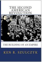 Cover for 'The Second American Revolution - The Building of an Empire'