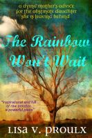 Cover for 'The Rainbow Won't Wait'