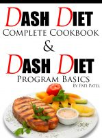 Cover for 'DASH Diet Complete Cookbook & Diet Program Basics'