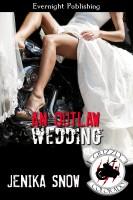 Jenika Snow - An Outlaw Wedding