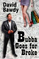 Cover for 'Bubba Goes for Broke'