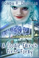 Cover for 'A Foodie Fairy's First Foray'