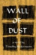 Wall of Dust by Timothy P. Niedermann