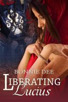 Cover for 'Liberating Lucius'