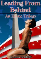 Cover for 'Leading From Behind - An Erotic Trilogy (Billionaire Gay Anal Erotica)'