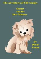 Cover for 'The Adventures of Silly Sammy. Sammy and the Fuzz Monster'