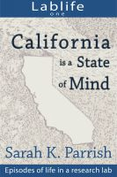 Cover for 'Lablife I: California is a State of Mind'