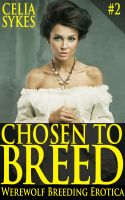 Cover for 'Chosen to Breed (Werewolf Breeding Erotica)'
