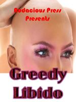 Cover for 'Greedy Libido'