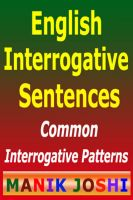 Cover for 'English Interrogative Sentences : Common Interrogative Patterns'