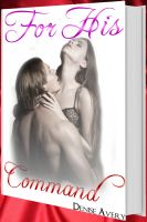 Cover for 'For His Command (Love And Submission Series #3)'
