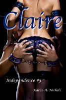 Cover for 'Independence: #3 Claire'