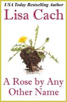 Cover for 'A Rose by Any Other Name'