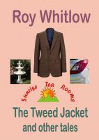 Cover for 'The Tweed Jacket and other tales'