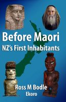 Cover for 'Before Maori - NZ's First Inhabitants'