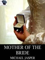 Cover for 'Mother of the Bride'