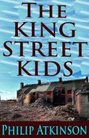 Cover for 'The King Street Kids'