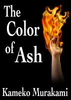 Cover for 'The Color of Ash'
