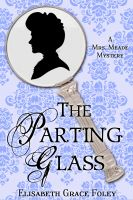 Cover for 'The Parting Glass: A Mrs. Meade Mystery'
